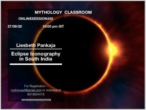 Mythology Classroom presentation by Liesbeth Pankaja on eclipse iconography in South India